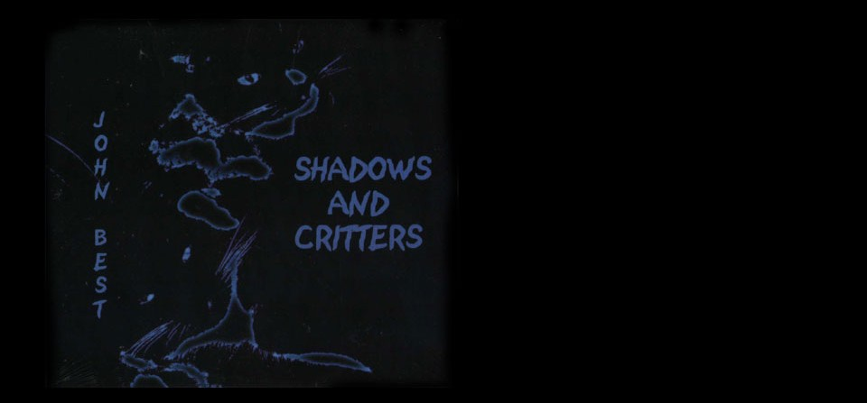Shadow and Critters